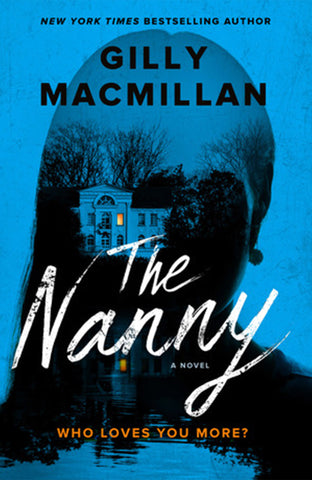 The Nanny By Gillian Macmillan