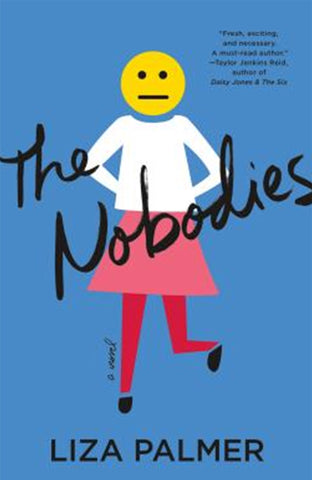 The Nobodies by Liza Palmer
