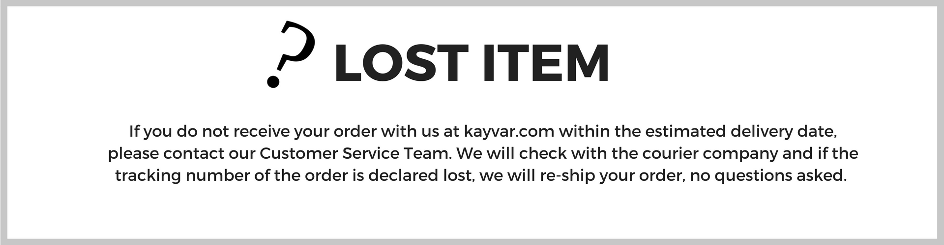 Kayvar-guarantee-lost-items