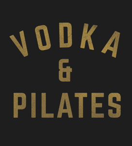 Vodka & Pilates tee