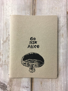 Go Ask Alice Handmade Large Notebook by Sicou