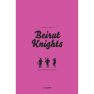 Beirut Knights by Maya Fidawi