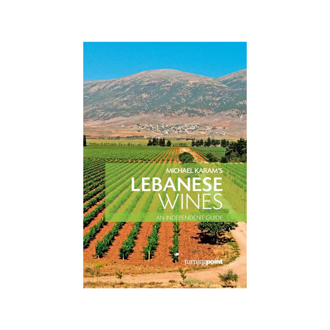Lebanese Wines by Michael Karam