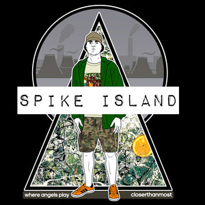 Spike Island: Where angels play.