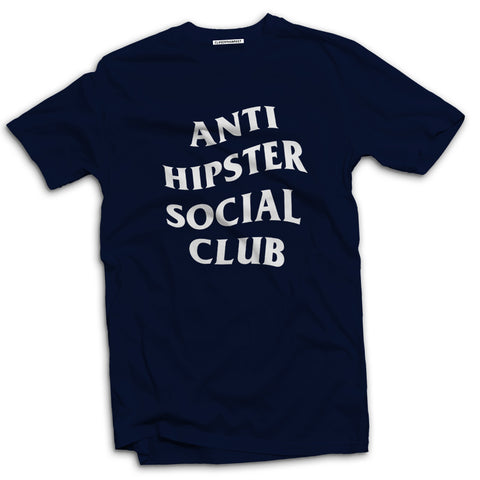 Anti Hipster Social Club Men's t-shirt - The Working-class Brand - Closer Than Most