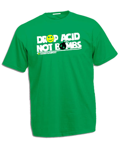 DROP ACID (Green) - The Working-class Brand - Closer Than Most