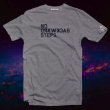 No Backward Steps fightwear inspired Men's t-shirt - The Working-class Brand - Closer Than Most