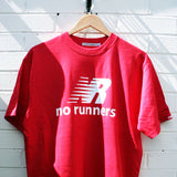 No Runners t-shirt - The Working-class Brand.