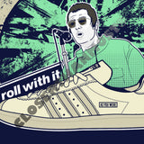 Roll with it Men's Liam Gallagher t-shirt - The Working-class Brand - Closer Than Most