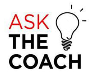 Ask the Coach #2
