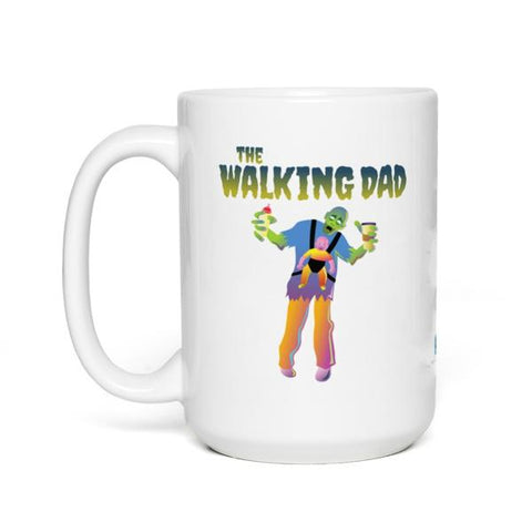The Walking Dad, Zombie Dad - 11 oz and 15 oz Coffee Mug/Cup