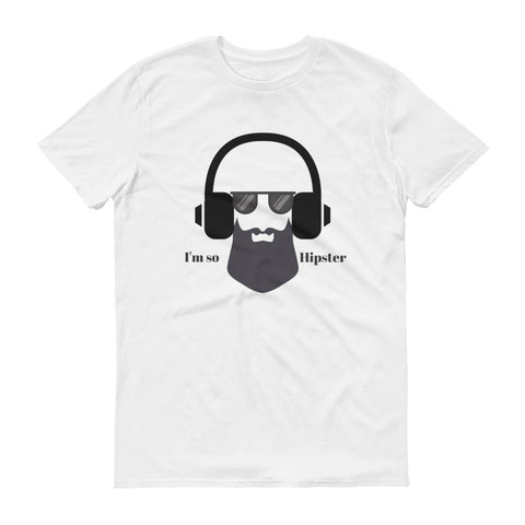 I'm So Hipster T-shirt