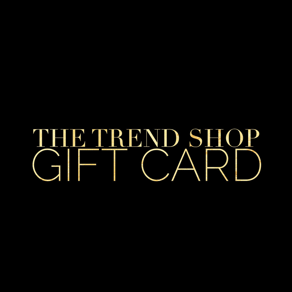 The Trend Shop Gift Card