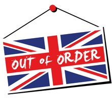 Load image into Gallery viewer, Britain is Out of Order