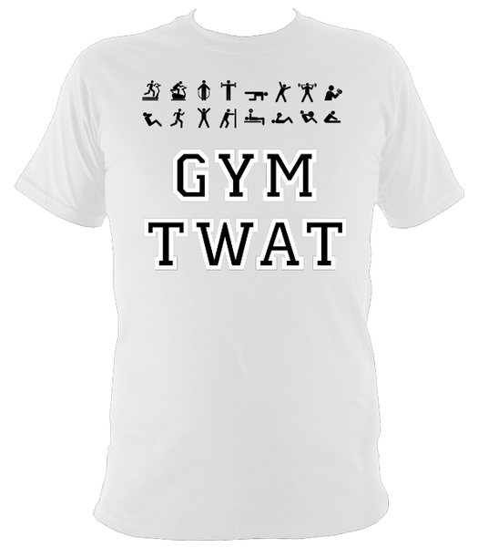 671241abd The Rude Gift Company Gym Twat T Shirt, Slogan T Shirts, Cool T Shirts