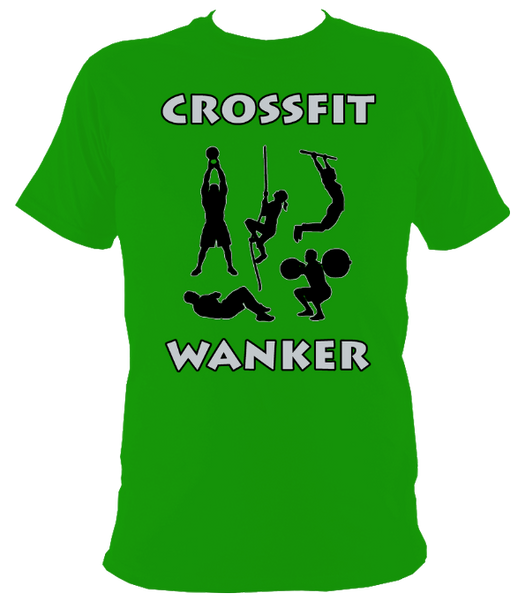 The Rude Gift Company, Crossfit Wanker T Shirt, Crossfit Wanker Green T Shirt, Slogan T Shirts, Cool T Shirts Slogan Tees, Designer Shirts, Cheap T Shirts, Slogan, Slogans, Retro T Shirt