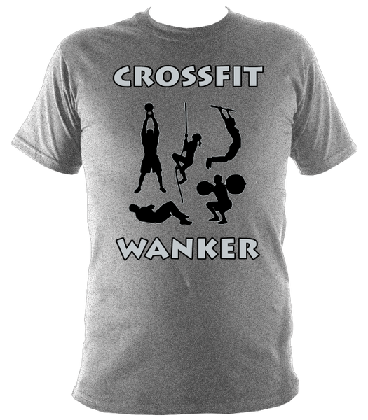 The Rude Gift Company, Crossfit Wanker T Shirt, Crossfit Wanker T Shirt, Slogan T Shirts, Cool T Shirts Slogan Tees, Designer Shirts, Cheap T Shirts, Slogan, Slogans, Retro T Shirt