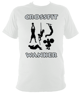 The Rude Gift Company, Crossfit Wanker T Shirt, Crossfit Wanker White T Shirt, Slogan T Shirts, Cool T Shirts Slogan Tees, Designer Shirts, Cheap T Shirts, Slogan, Slogans, Retro T Shirt