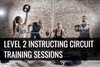 Level 2 Award in Instructing Circuit Training Sessions