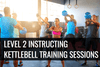 Level 2 Award in Instructing Kettlebell Training Sessions