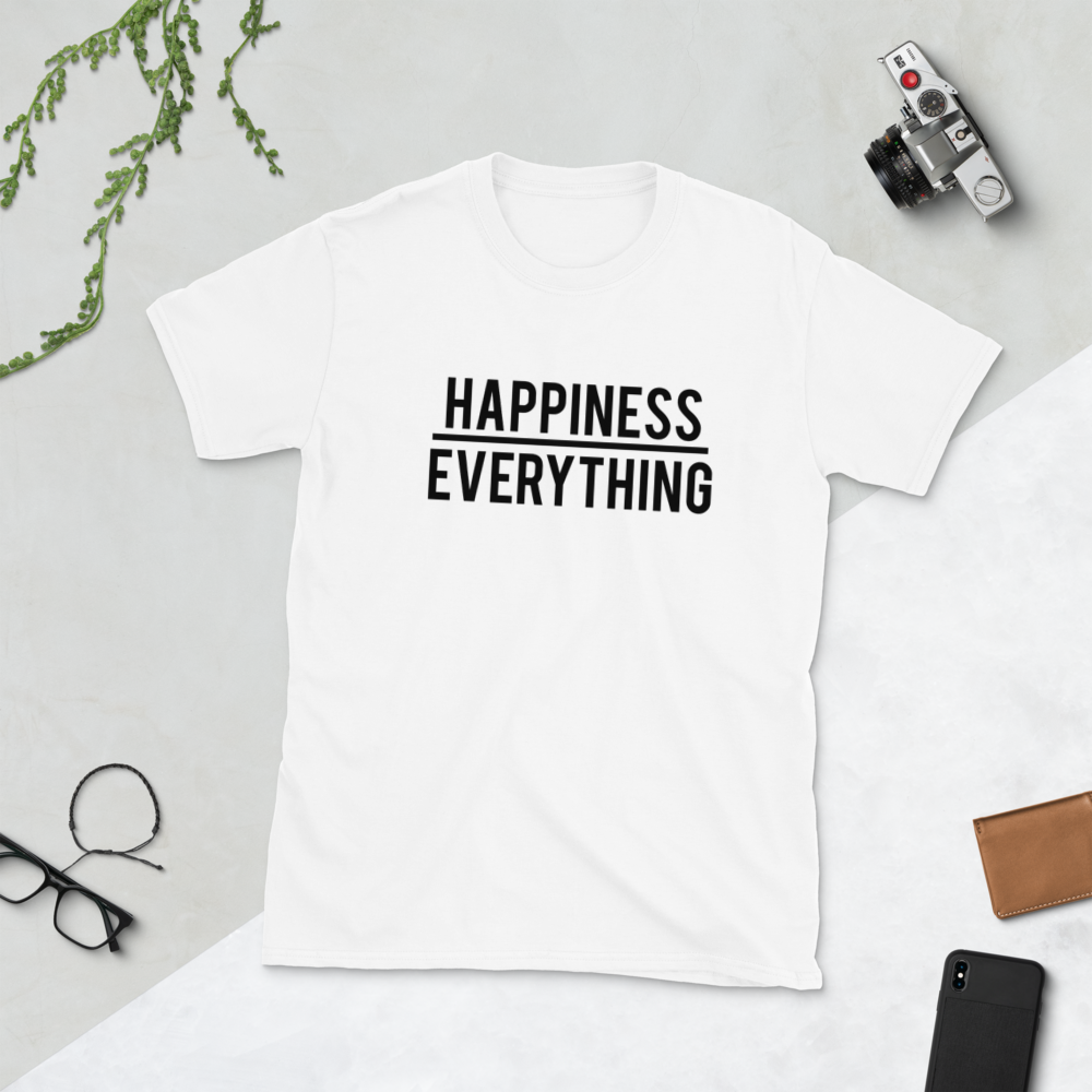 Happiness over Everything Tee