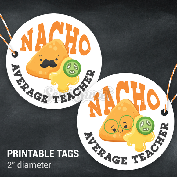 Nacho Average Teacher - Instant Download Printable 2