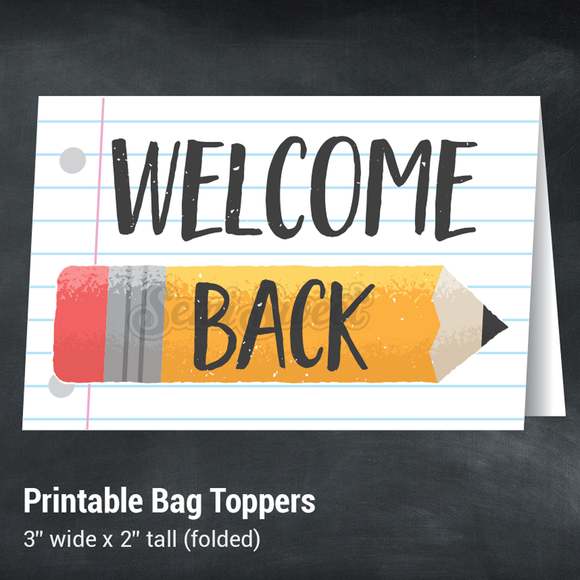 Welcome Back - Instant Download Printable Bag Topper