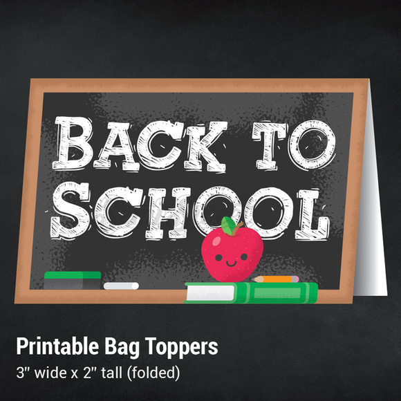 Back to School - Instant Download Printable Bag Topper