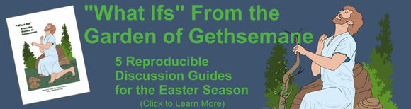 Discussion Guides for Easter Season