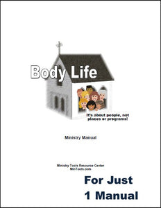 Body Life Ministry Manual