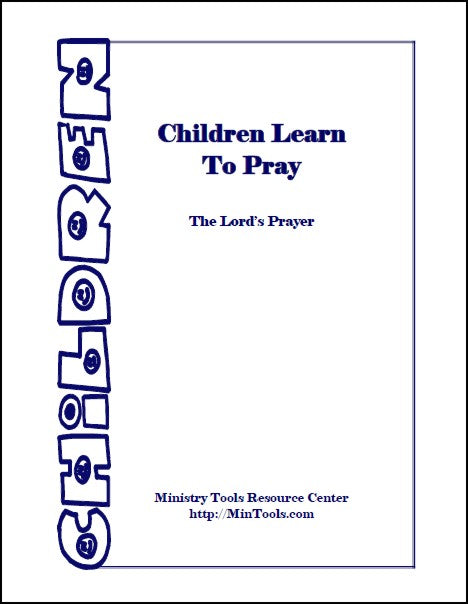 Children Learn to Pray Curriculum