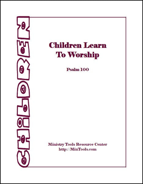 Children Learn to Worship Curriculum