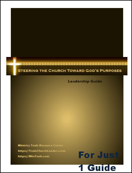 Steering the Church Toward God's Purposes Leadership Guide Download to Print One