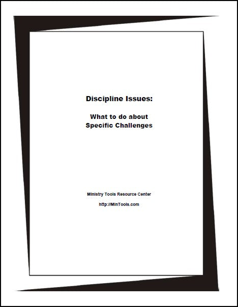 Discipline Issues: What to Do About Specific Challenges