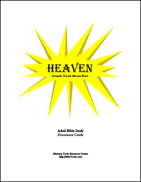 Heaven: Sounds Good About Now Discussion Guides