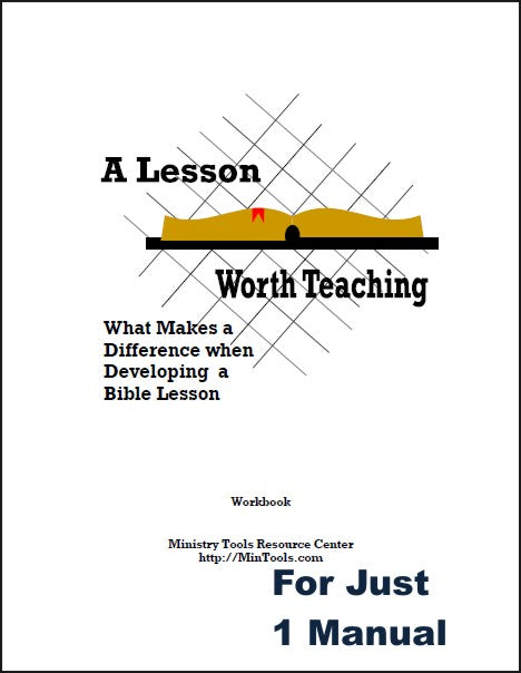A Lesson Worth Teaching Workbook for Bible Teachers