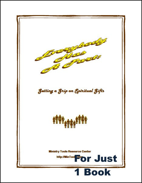 Everybody Has a Part  - Getting a Grip on Spiritual Gifts Book