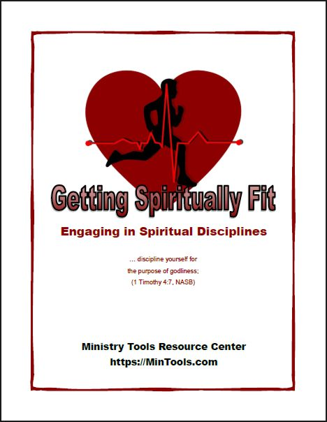 Getting Spiritually Fit - Engaging in Spiritual Disciplines