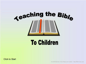 Teaching the Bible to Children PowerPoint Presentation
