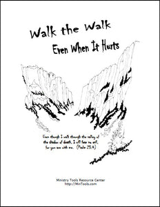 Walk the Walk Even When It Hurts Devotional
