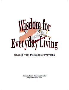 Wisdom for Everyday Living Adult Curriculum