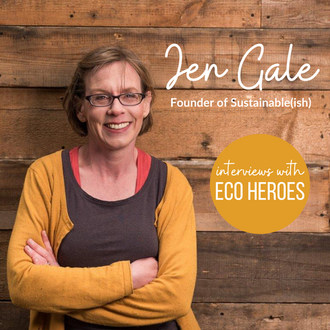 BeeBee & Leaf meets Jen Gale, founder of Sustainable(ish)