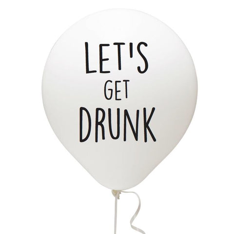 Let's Get Drunk Balloon 3 Pack 1108 Boutique