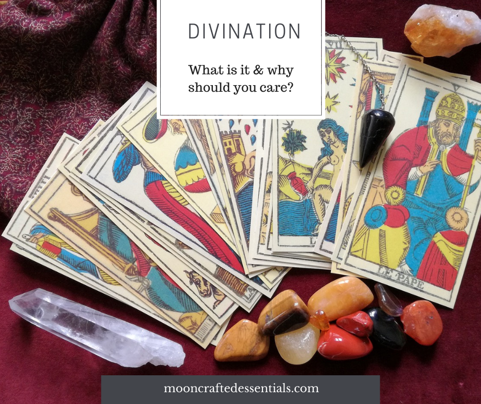 Divination- What it is and why should you care?