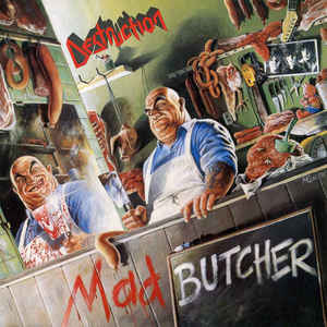 Destruction - Mad Butcher - MLP