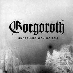 Gorgoroth - Under The Sign Of Hell - LP (clear!)
