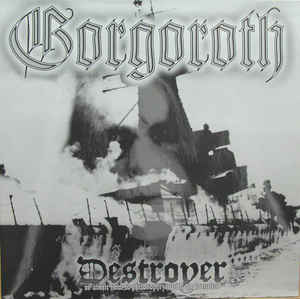 Gorgoroth - Destroyer Or About How To Philosophize With The Hammer - CD