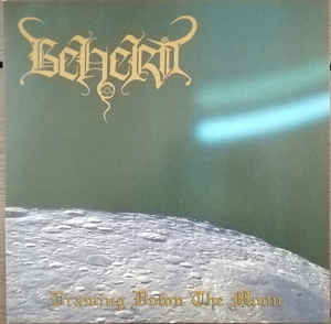 Beherit - Drawing down the Moon - LP