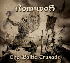 Romuvos - The Baltic Crusade - Digi CD