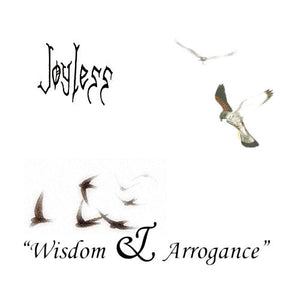 Joyless - Wisdom & Arrogance - CD (with 4 Bonustracks)